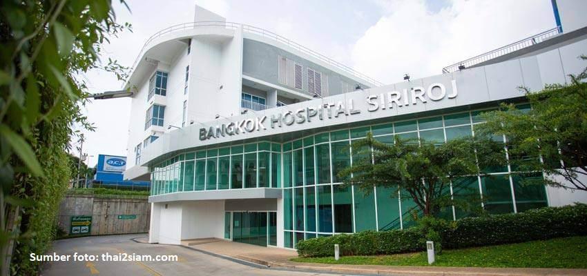 Bangkok Hospital Siriroj, Rekomendasi Tempat Operasi Plastik di Thailand
